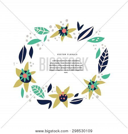 Botanic Text Circle Hand Drawn Vector Template. Decorative Round Border With Vector Blossom, Bloom.