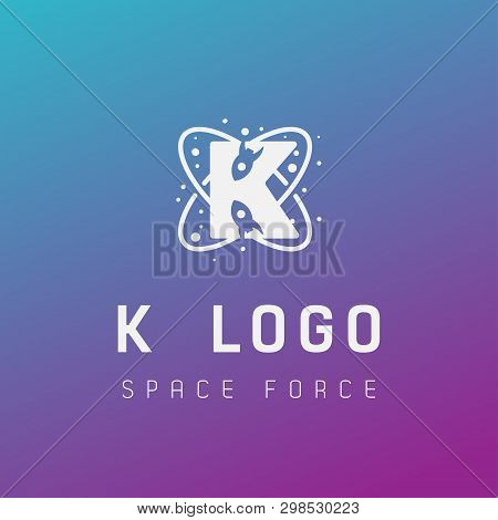 K Initial Space Force Logo Design Galaxy Rocket Vector In Gradient Background