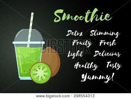Green Natural Smoothie Kiwi Shake Vector Illustration. Sign Smoothie On Black Background, Glass With