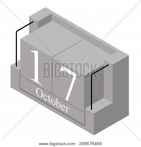 October 17th Date On A Single Day Calendar. Gray Wood Block Calendar Present Date 17 And Month Octob