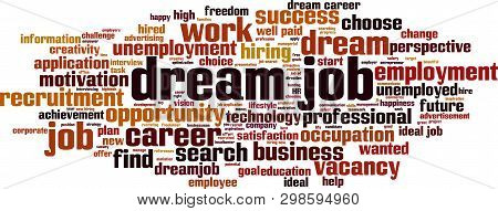 Dream Job Cloud Concept. Collage Made Of Words About Dream Job. Vector Illustration