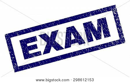 Rectangle Exam Seal Print With Distress Surface. Rubber Seal Imitation Has Rectangle Frame. Blue Vec