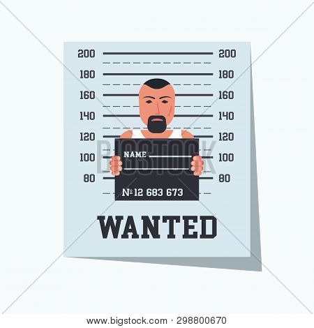 Wanted Criminal. Placard Template With Arrested Photo. Missing Announce. Wanted Man. Vector Illustra