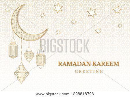 Ramadan Kareem Greeting Background. Islamic Arabic Gold Lanterns And Moon. Eid Mubarak. Greeting Car