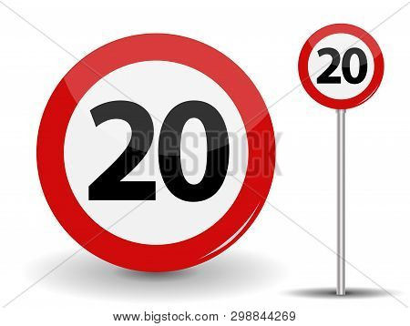 Round Red Road Sign Speed Limit 20 Kilometers Per Hour.  Illustration.