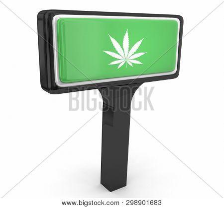 Marijuana Weed Pot Cannabis Store Sign Seller Dealer Dispensary 3d Illustration