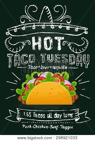 Taco Tuesday Chalkboard Promotional Design. Mexican Food Flyer Or Banner With Cartoon Taco And Chalk
