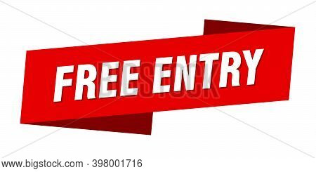 Free Entry Banner Template. Free Entry Ribbon Label Sign