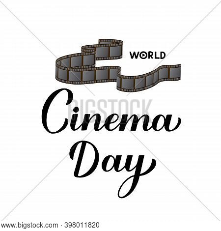 World Cinema Day Calligraphy Hand Lettering Isolated On White. Vector Template For Logo Design, Bann