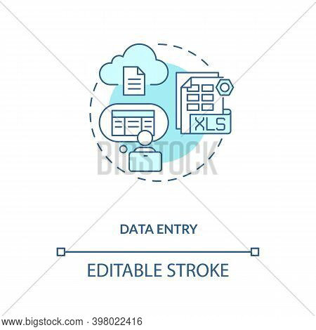 Data Entry Turquoise Concept Icon. Information Manual Input To Document. Virtual Assistant Job Idea