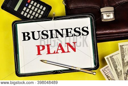 Business Plan. The Text Label In The Notebook. Long-term Vision Of Future Actions, Development Of A