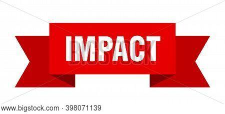 Impact Ribbon. Impact Paper Band Banner Sign