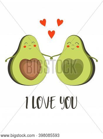Cute Avocado Couple Character, Greeting Valentines Card With Sweet Avocados And Hearts, Vector Illus