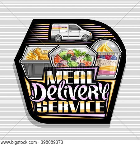 Vector Logo For Meal Delivery Service, Dark Decorative Sign With Illustration Of Delivery Van, Diet