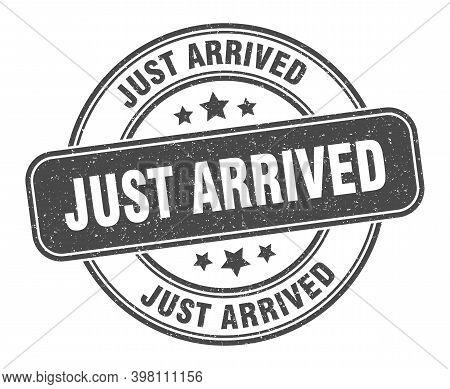 Just Arrived Stamp. Just Arrived Label. Round Grunge Sign