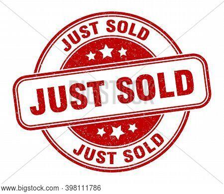 Just Sold Stamp. Just Sold Label. Round Grunge Sign
