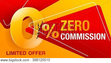 0 Percents Banner - Zero Commission Special Offer Layout Template With Cracked 3d Yellow Zero Digit