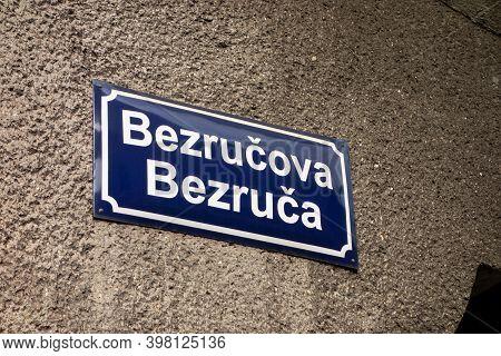 Silesia, Czech Republic - October 7, 2018: A Street Sign Showing The Text Bezrucova Street In Czech