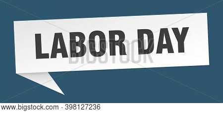 Labor Day Speech Bubble. Labor Day Ribbon Sign. Labor Day Banner