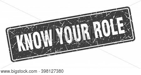 Know Your Role Stamp. Know Your Role Vintage Black Label. Sign