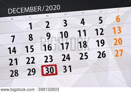 Calendar Planner For The Month December 2020, Deadline Day, 30, Wednesday