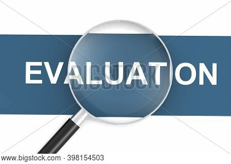 Evaluation Word Under Magnifying Glass, 3d Rendering