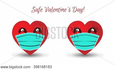Two Cute Anthropomorphic Hearts In Medical Face Masks Look At Each Other. Inscription - Safe Valenti