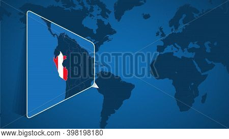 Location Of Peru On The World Map With Enlarged Map Of Peru With Flag. Geographical Vector Template