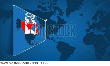 Location Of Canada On The World Map With Enlarged Map Of Canada With Flag. Geographical Vector Templ
