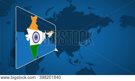 Location Of India On The World Map With Enlarged Map Of India With Flag. Geographical Vector Templat