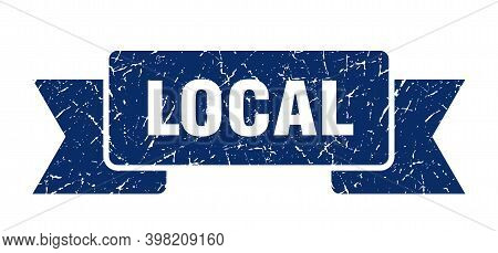 Local Ribbon. Local Grunge Band Sign. Local Banner