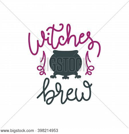 Witches Brew Hand Drawn Lettering Vector Illustration