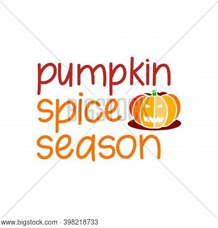 Hand Drawn Harvest Illustration. Vector Autumn Drawing Food. Cartoon Pumpkin Spice And Text About Fa