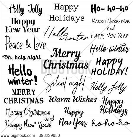 Black And White Set Of Twenty Festive December Lettering In Different Fonts. Phrases Happy New Year,