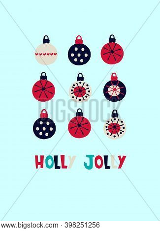 Christmas Greeting Card Design Template. Hand Drawn Baubles Decorated With Hand Drawn Patterns, Holl