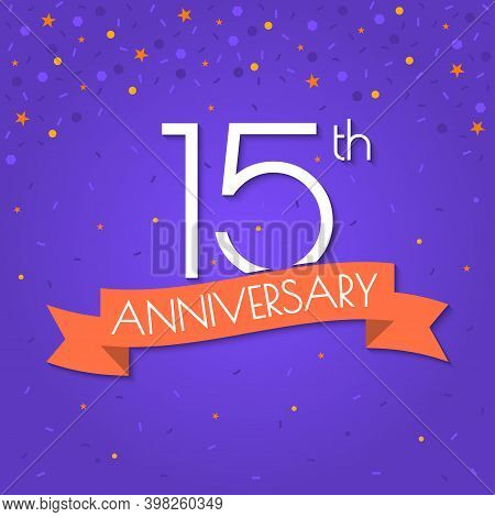 15 Years Anniversary Logo Isolated On Confetti Background. 15th Anniversary Banner With Ribbon. Birt