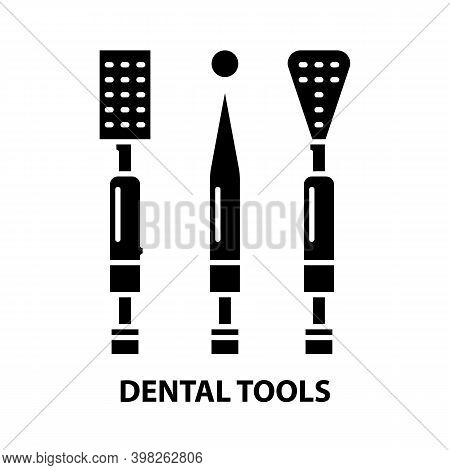 Dental Tools Icon, Black Vector Sign With Editable Strokes, Concept Illustration