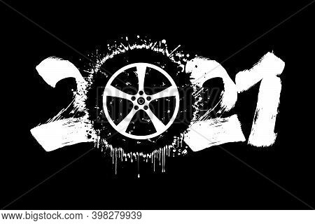 Abstract Numbers 2021 And Car Wheel Made Of Blots In Grunge Style. 2021 New Year On An Isolated Back