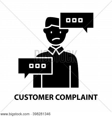 Customer Complaint Icon, Black Vector Sign With Editable Strokes, Concept Illustration