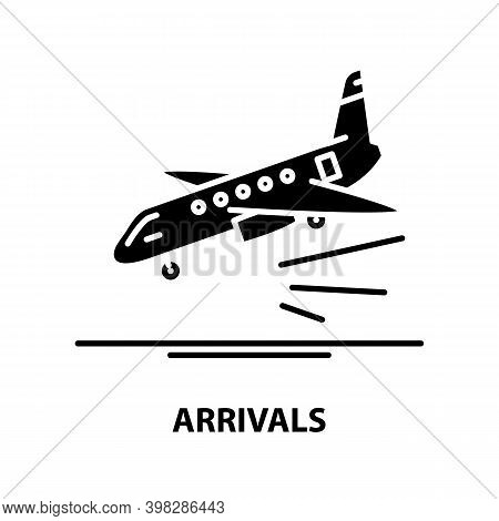 Arrivals Icon, Black Vector Sign With Editable Strokes, Concept Illustration
