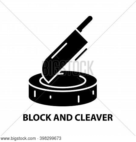 Block And Cleaver Icon, Black Vector Sign With Editable Strokes, Concept Illustration