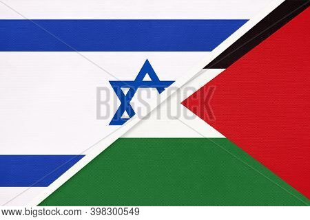 Israel And Palestine, National Flags From Textile. Relationship, Partnership And Match Between Two C