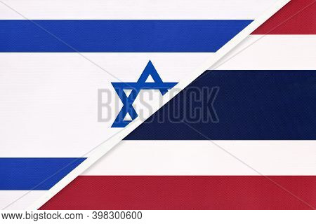 Israel And Thailand Or Siam, National Flags From Textile. Relationship, Partnership And Match Betwee