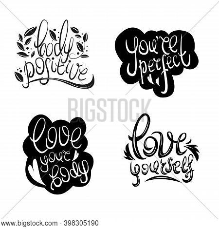 Body Positive, Black Sticker Collection Isolated On White Background. You Are Perfect, Love Your Bod