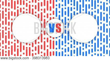 Vs Sport Info Board, Round Information Panel Infographic Versus, Duel Between Two Rivals, Blue And R