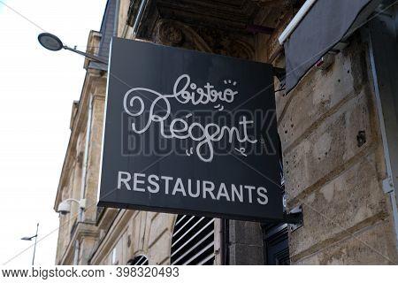 Bordeaux , Aquitaine  France - 12 01 2020 : Bistro Régent Restaurants Text And Sign Logo Of Franchis