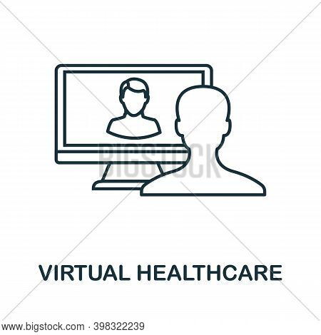 Virtual Healthcare Icon. Line Style Element From Digital Healthcare Collection. Thin Virtual Healthc