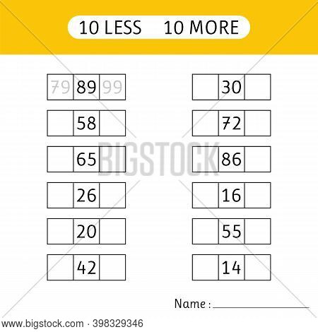 10 Less, 10 More. Fill In The Missing Numbers.  Mathematical Exercises. Mathematics. Worksheets For