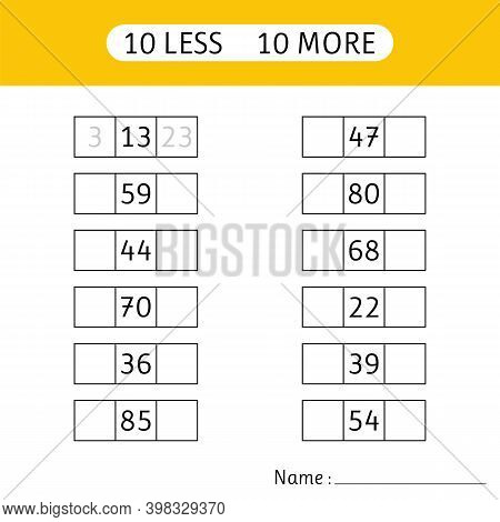 10 Less, 10 More. Fill In The Missing Numbers. Worksheets For Kids. Mathematics. Working Pages For C
