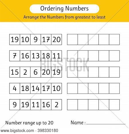 Ordering Numbers Worksheet. Arrange The Numbers From Greatest To Least. Math. Number Range Up To 20
